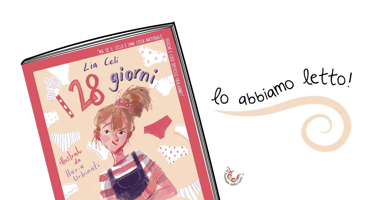 I 28 giorni, recensione del libro per ragazze di Lia Celi