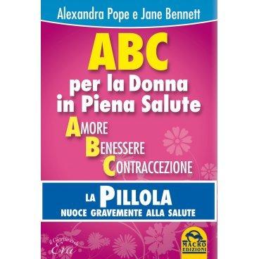 ABC PER LA DONNA IN PIENA SALUTE di Alexandra Pope e Jane Bennett, Macro Edizioni