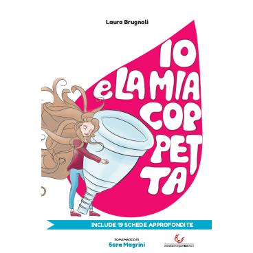 Io E La Mia Coppetta Di Laura Brugnoli E Sara Magrini